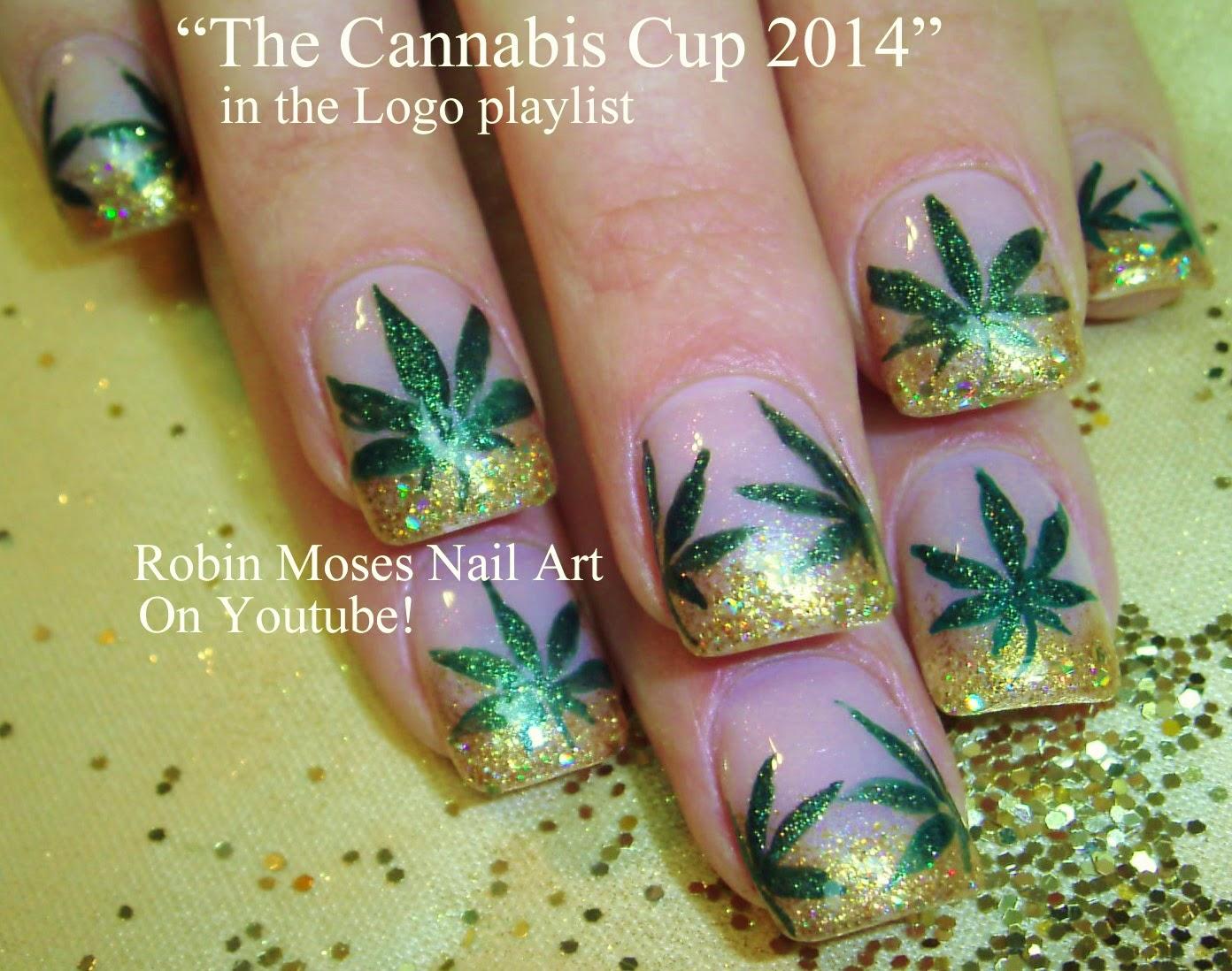 Nail Art By Robin Moses Cannabis Cup 2014 Nail Art 420 Nail
