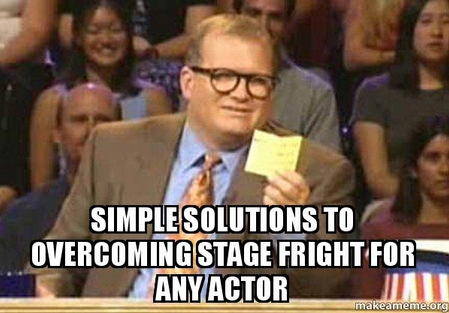 Simple Solutions to Overcoming Stage Fright for Any Actor