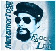 Enock Lou - Metamorfose Radical - 1995