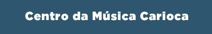 Centro da Música Carioca