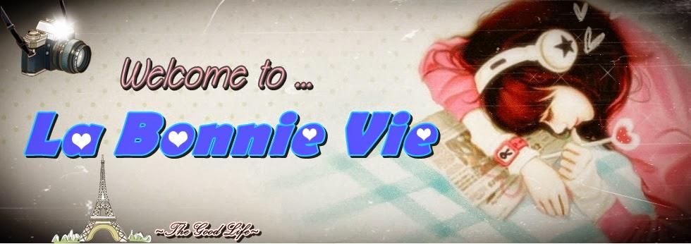 ♥La Bonnie Vie♥