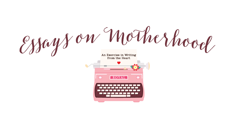 Essays on Motherhood