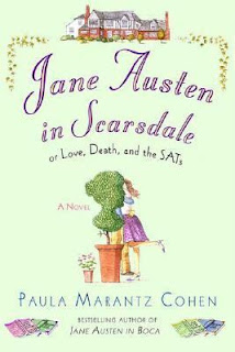 Jane Austen in Scarsdale or Love, Death and the SATs Paula Marantz Cohen Jane Austen Persuasion retelling