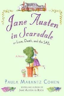 Jane Austen in Scarsdale or Love, Death and the SATs Paula Marantz Cohen Jane Austen Persuasion retelling