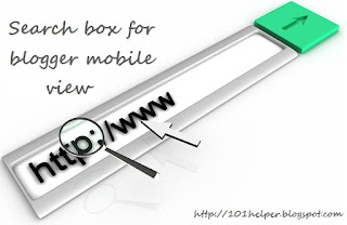 Search Box For Blogger Mobile View