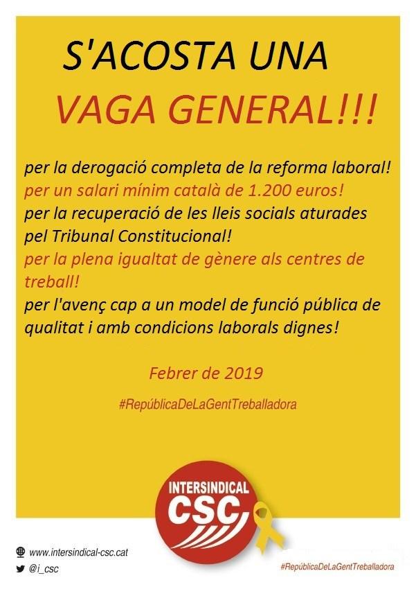 21 de febrer: Vaga, vaga, vaga general!!!