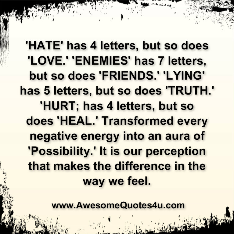 hate has 4 letters but so does love enemies has 7 letters but so does ...