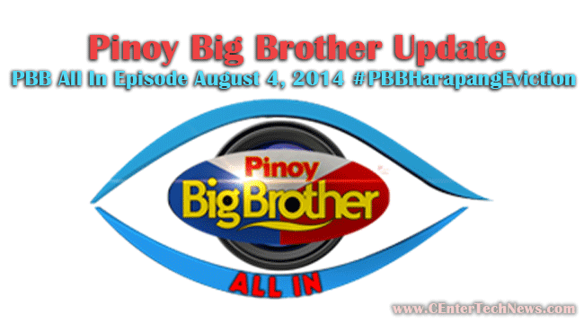 Pinoy Big Brother Update: PBB All In Episode August 4, 2014 #PBBHarapangEviction