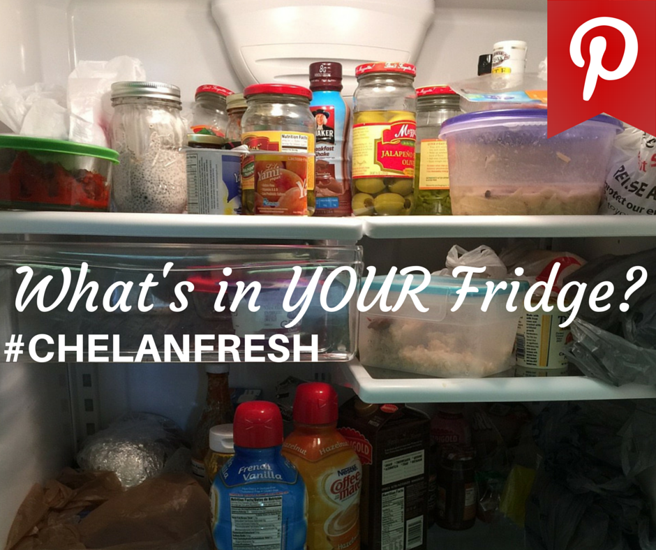 What's in Your Fridge? #ChelanFresh