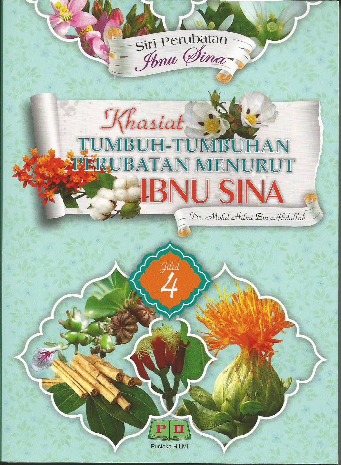 Khasiat Tumbuh-Tumbuhan Perubatan Menurut Ibnu Sina (Jilid 4)