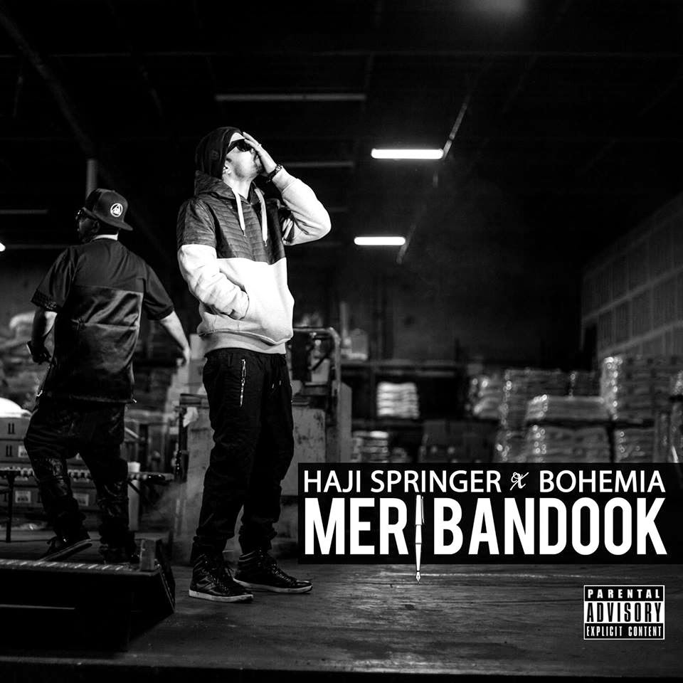 Meri Bandook - Haji Springer ft Bohemia (Official Music Video) - Pesa Nasha Pyar - Desi HipHop