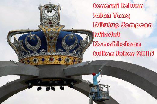 Istiadat Kemahkotaan Sultan Johor 2015