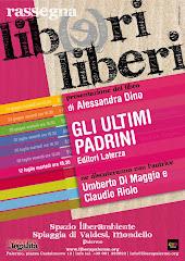 """A Mondello, per LibriLiberi, """"Gli ultimi Padrini"""" di Alessandra Dino"""