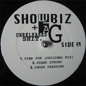 Showbiz & A.G. – Unreleased Shit (VLS) (1995) (192 kbps)