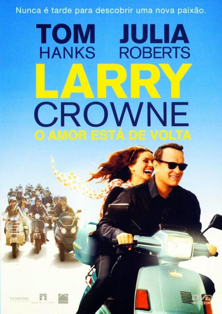 Larry Crowne: O Amor Está de Volta – Dublado (2011)