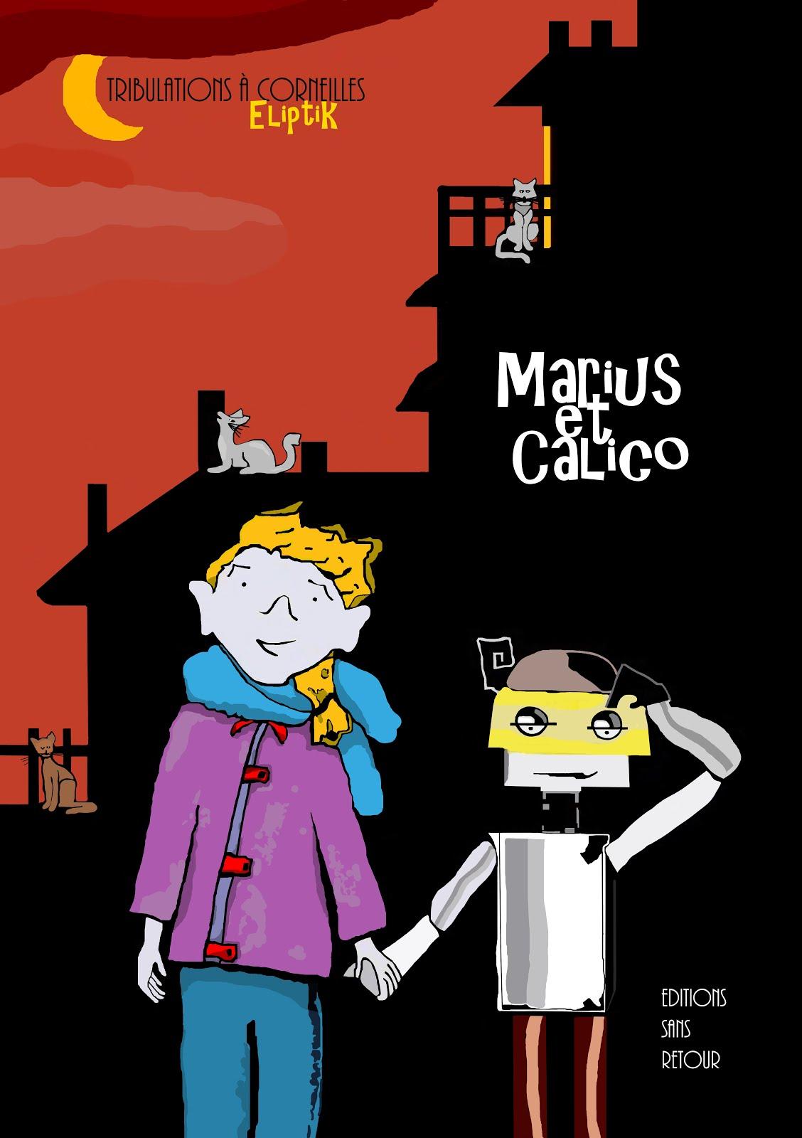 Marius et Calico