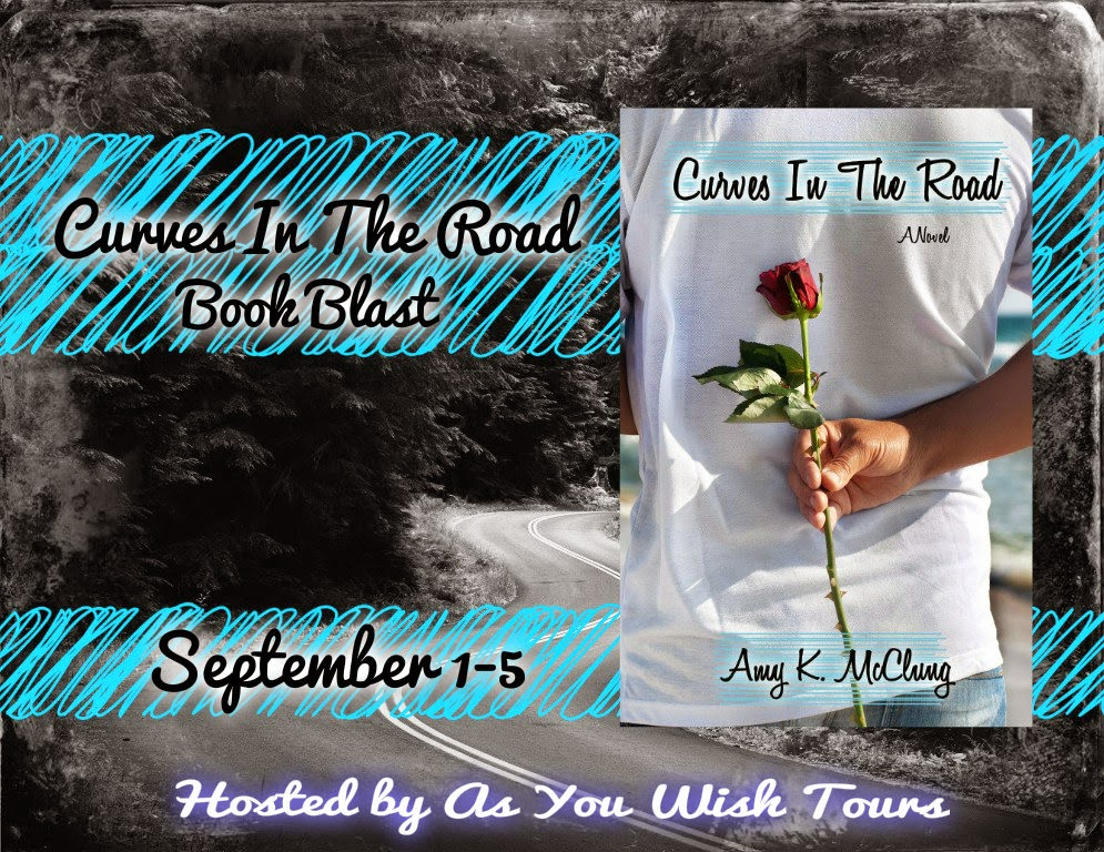 Curves in the Road by Amy K. McClung – Blast