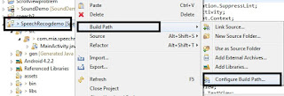 Right-click on SpeechRecogDemo from Project Explorer and select Build Path->Configure Build Path