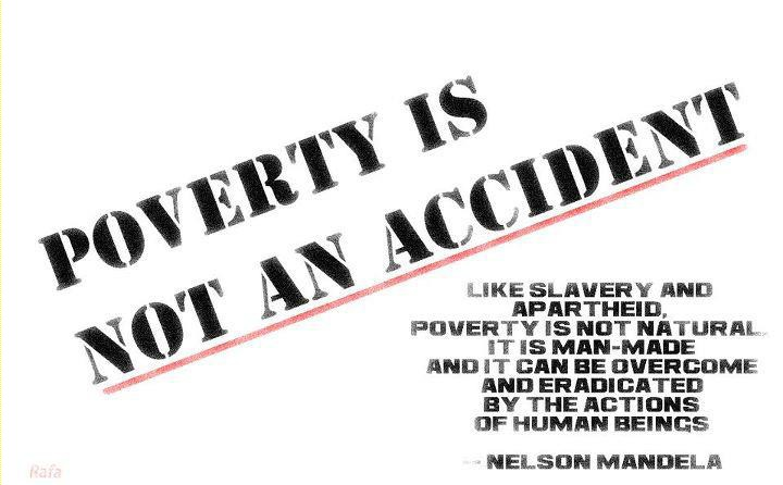 Poverty Is Not an Accident