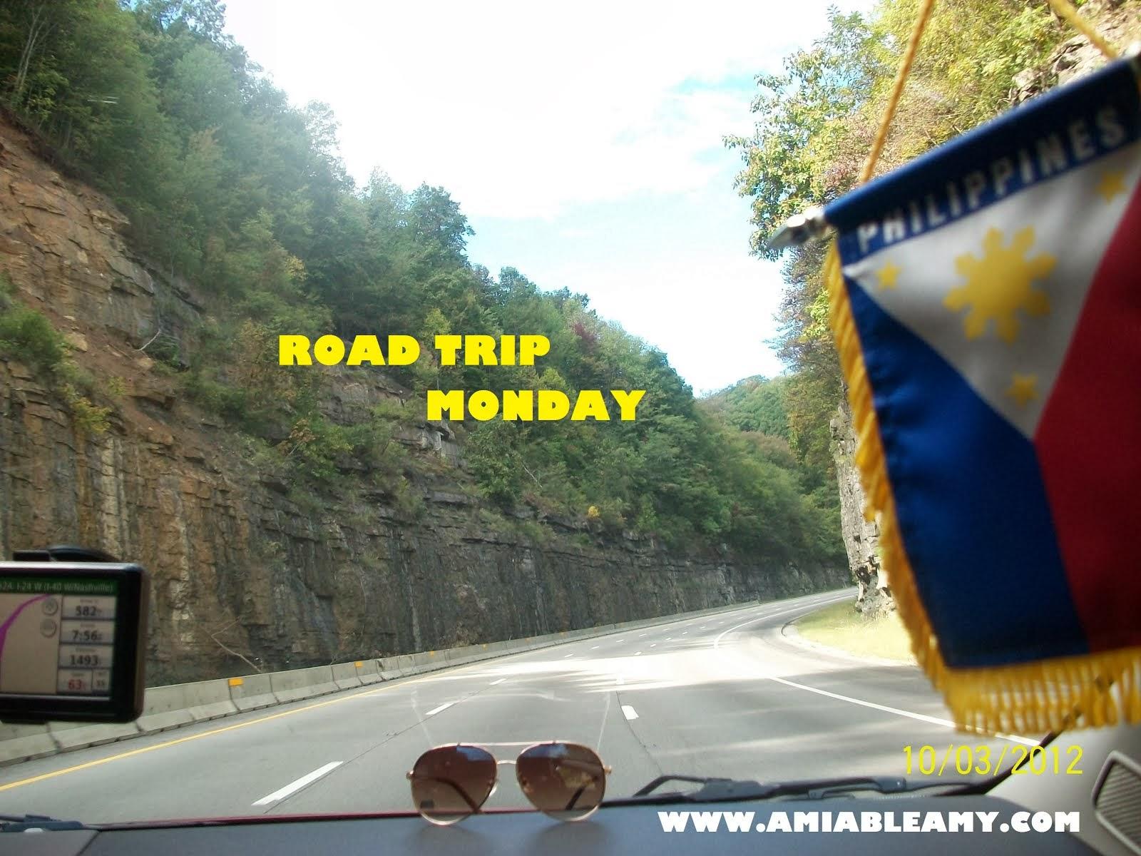 ROAD TRIP MONDAY