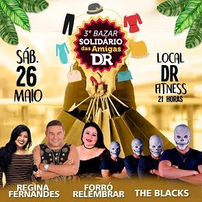 3º BAZAR SOLIDÁRIO DAS AMIGAS DA DR