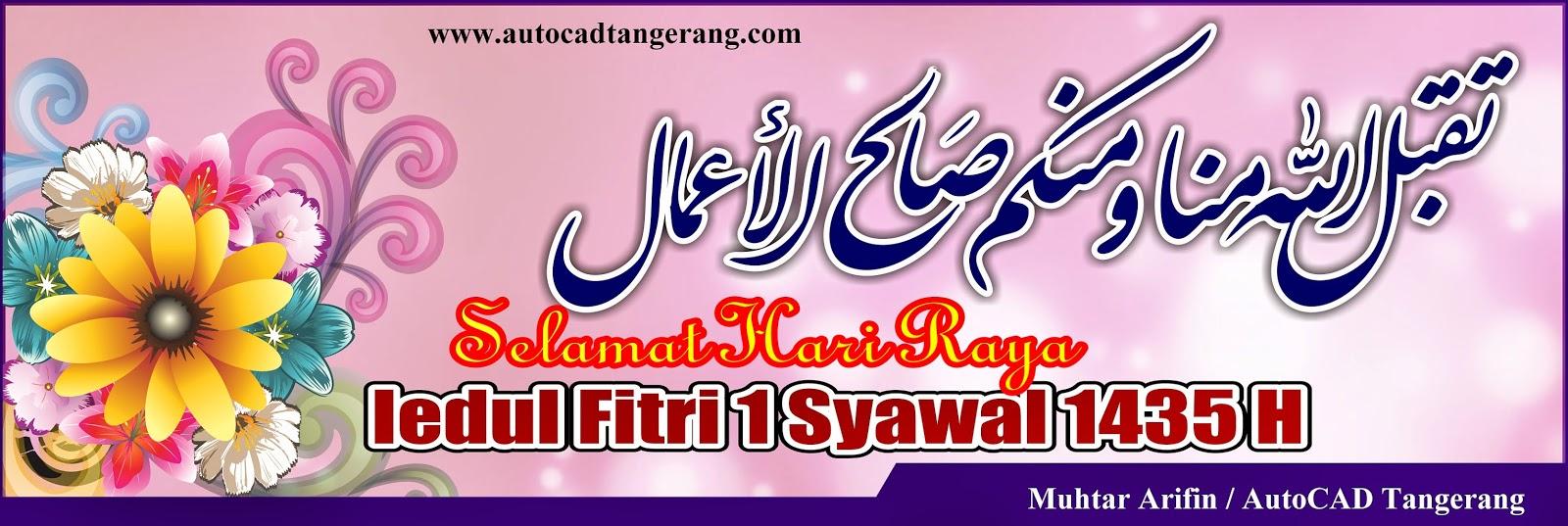 Selamat Hari Raya Idul Fitri 1435 H.