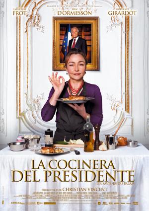 Se estrena... La cocinera del presidente