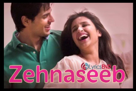 ZEHNASEEB LYRICS - HASEE TOH PHASEE | Movie Songs