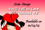 Sister Stamps Release #5