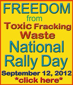 Freedom From Toxic Fracking Waste Sept. 12, 2012