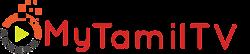 MyTamilTV – Tamil Serials & TV Shows   Cinema News   Health Tips   Tamil HD Movie