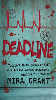 Deadline (Newsflesh #2): review