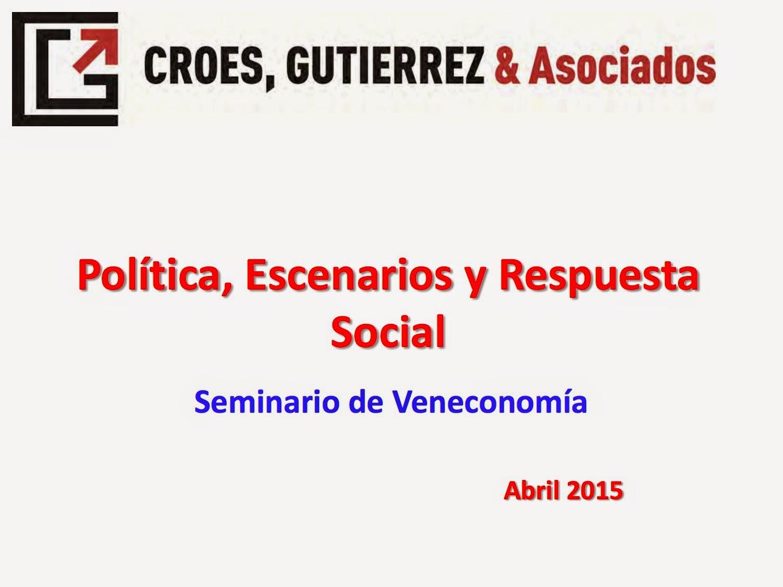 Política, Escenarios y Respuesta Social - Croes, Gutierrez y Asociados