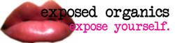 exposed organics
