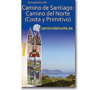 Guía del Camino del Norte y Primitivo, en breve actualizada a 2014.