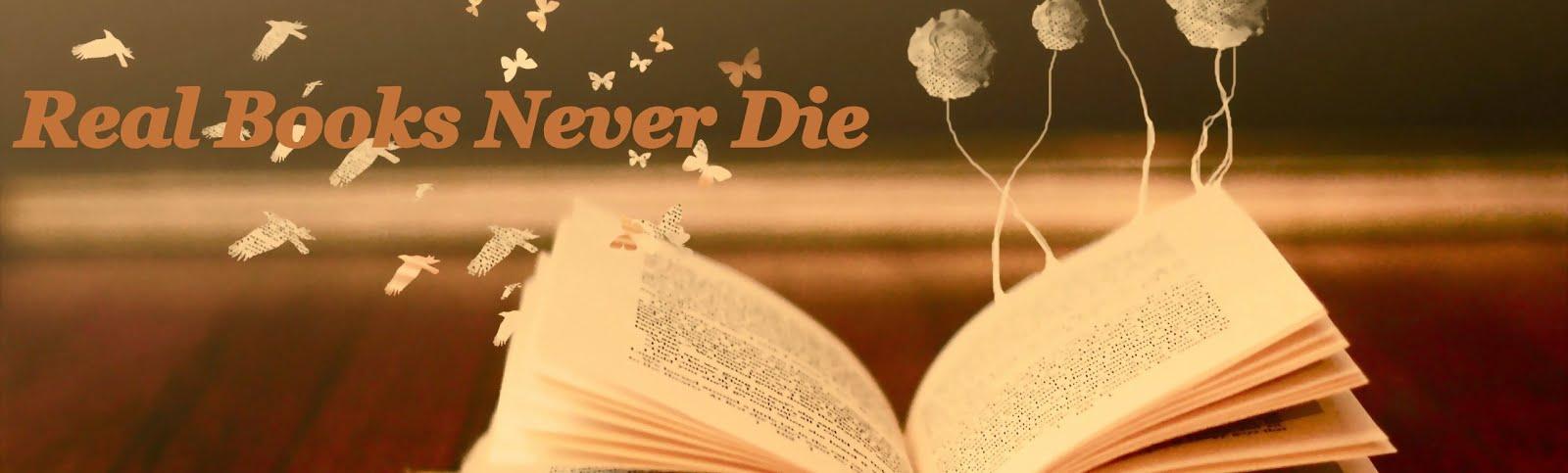 RealBooksNeverDie