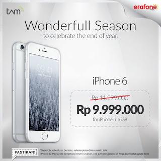 Harga iPhone 6 Akhir Tahun Turun Menjadi Rp 9.999.000 di Erafone