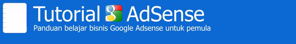 Tutorial Adsense Lengkap