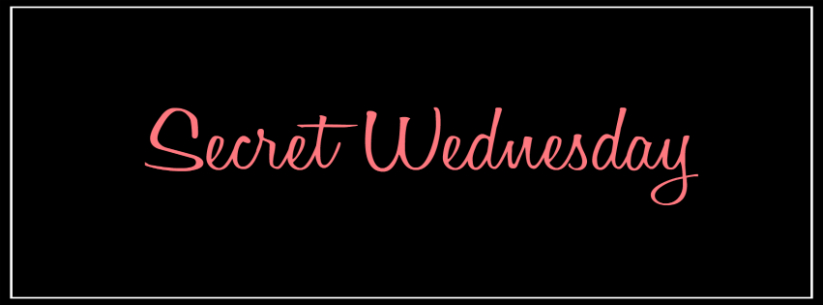 Check out the Secret Wednesday Facebook Page!