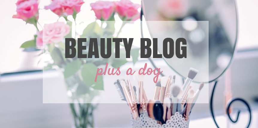 Beauty Blog Plus a Dog