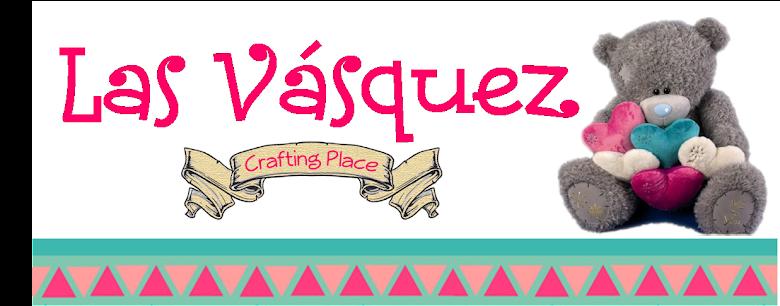 Las Vásquez - Crafting Place