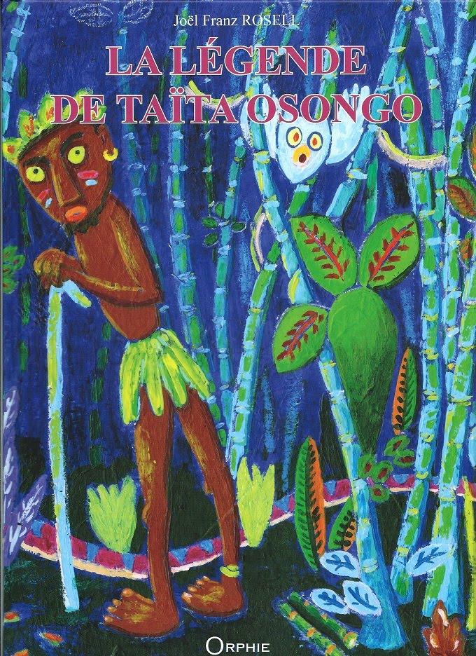 La leyenda de Taita Osongo: segunda versión francesa