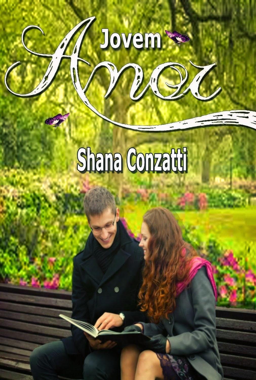 capa do livro Jovem Amor de Shana Conzatti