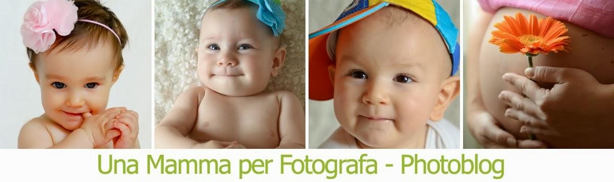 Una Mamma Per Fotografa