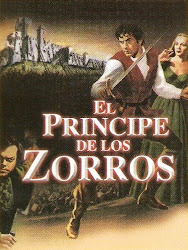El Principe de los Zorros (Tyrone Power, Orson Welles)
