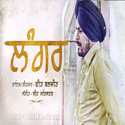 Langar Veet Baljit mp3 download video hd mp4