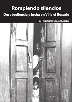 """Llibre """" Rompiendo silencios. Desobediencia y lucha en Villa el Rosario"""""""