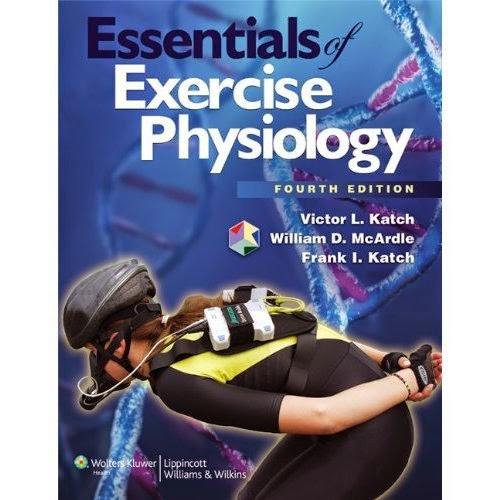 Exercise Physiology: Essentials Of Exercise Physiology 4th Edition William D