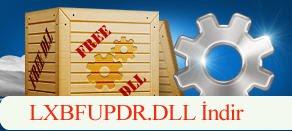 LXBFUPDR.dll Hatası çözümü.