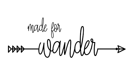 made for wander